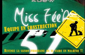 L'équipe des Miss Fée'R, en construction
